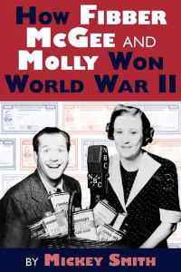 How Fibber McGee and Molly Won the War